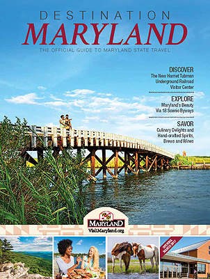 Destination Maryland 2017, The Official Guide To Maryland State Travel. Click here to view as a flip book.