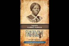 """""""Freedom"""" a wine inspired by Harriet Tubman and made by Layton Chance Vineyard and Winery"""