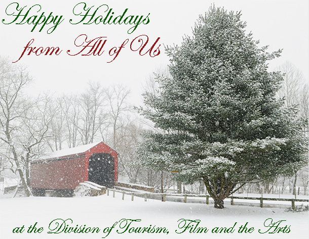 Happy Holidays from All of Us at the Division of Tourism, Film andd The Arts