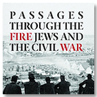 Passages through the Fire: Jews and the Civil War image