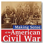 Making Sense of the American Civil War