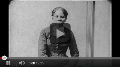 Click Here to view a Harriet Tubman video