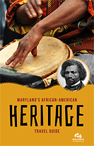 Maryland African-American Heritage Travel Guide